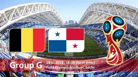 belgium vs panama belgium vs panama g 2018 fifa world cup
