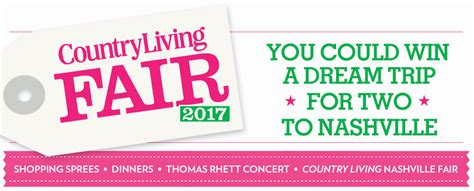 country living sweepstakes country living nashville sweepstakes