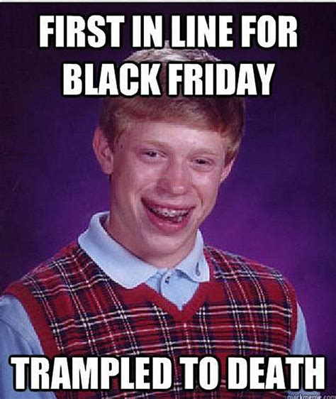 Black Memes 20 Black Friday Memes That Will Make You Lol