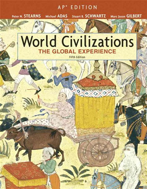 World Civilizations The Global Experience 3rd Edition Outlines by World Civilizations The Global Experience 4th Edition Doc Holley S Ap World History Chapter 1