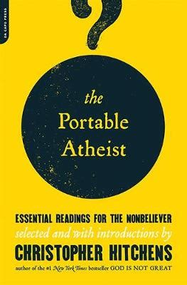 the portable atheist essential readings from amazon newly the a z of christopher hitchens waterstones com blog