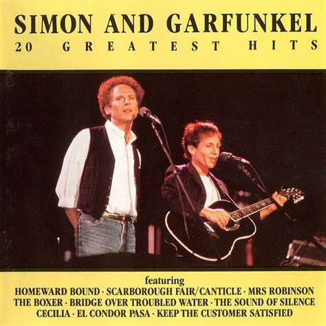 best simon and garfunkel songs simon and garfunkel 20 greatest hits cd at discogs