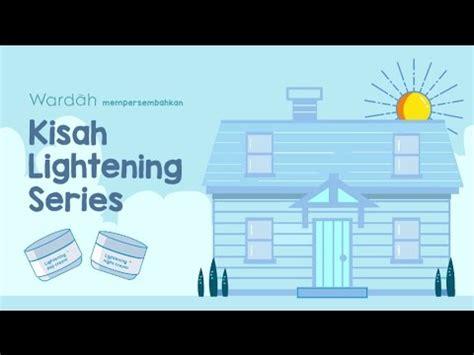 tutorial pemakaian wardah lightening series kisah wardah lightening series youtube