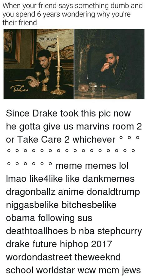 marvins room take care 25 best memes about obama lmao friends meme and memes obama lmao friends meme and memes