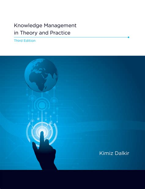 knowledge management in theory and practice the mit press