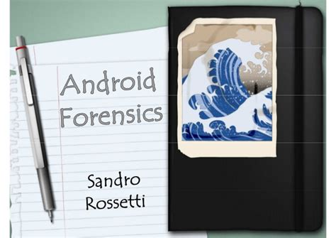 android forensics deftcon 2012 alessandro rossetti android forensics