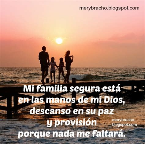 imagenes y frases cristianas para la familia mi familia est 225 segura en las manos de dios entre poemas
