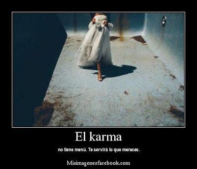 imagenes karma amor todo en frases frases de el karma