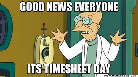 Professor Farnsworth Meme - collection timesheet quote funny photos daily quotes