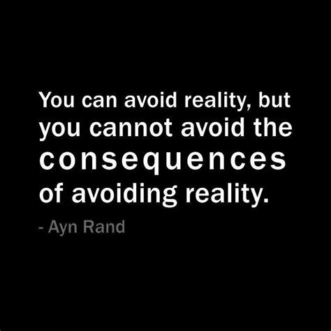 Reality Quotes Consequences Quotes Quotesgram