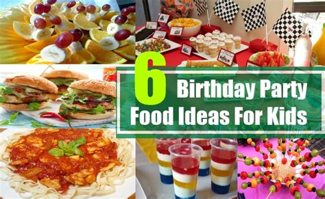birthday party food ideas for kids kids party food