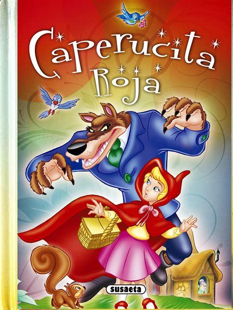 cuentos clasicos para soar 8427200501 caperucita roja alicia en el pas de las maravillas susaeta equipo libro en papel 9788467732672