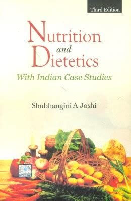 Mba In Nutrition And Dietetics In India by Nutrition And Dietetics With Indian Studies