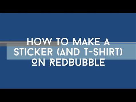 How To Make Redbubble Stickers
