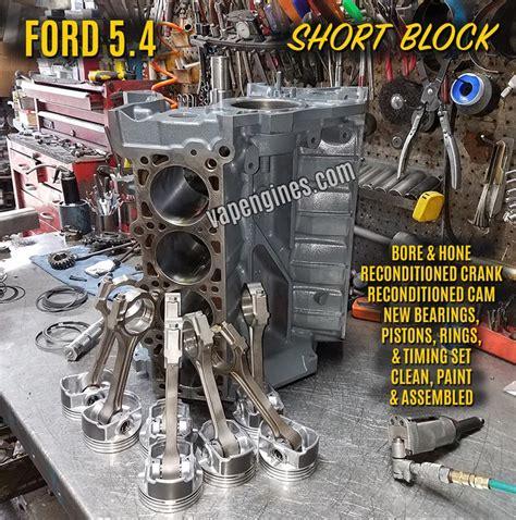 ford 5 4 rebuilt engine ford 5 4 rebuilt block engine engine builder auto