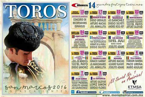 Calendario Taurino 2017 Corridas De Toros Feria San Marcos 2017 Feria De San