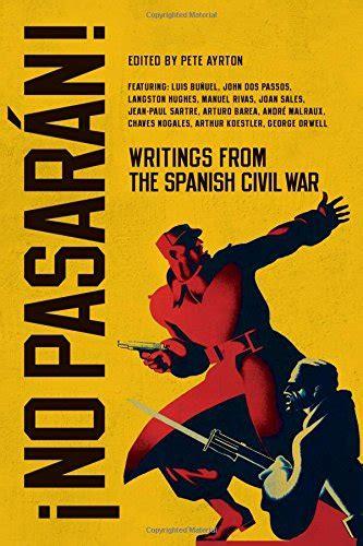 no pasar 225 n writings from the spanish civil war harvard book store