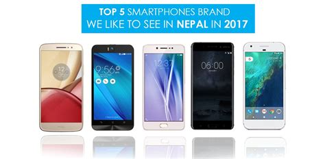 mobile brand top 5 mobile brands we like to see in nepal gadgetbyte nepal