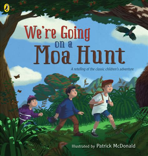 were going on a we re going on a moa hunt by patrick mcdonald penguin books new zealand