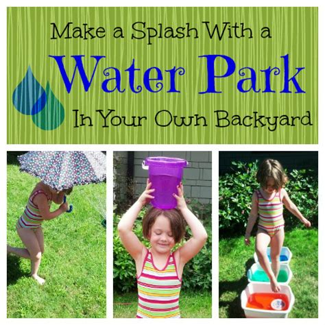 Backyard Olympic Games For Kids How To Turn Your Backyard Into A Water Park My Kids