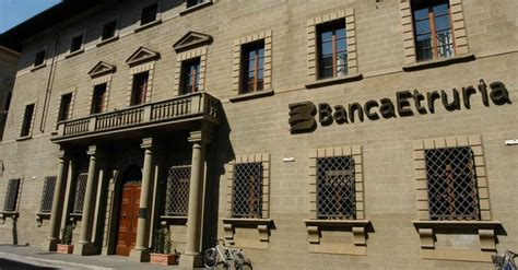 ultime notizie banca etruria banca etruria nuovo nome e nuove azioni per il rilancio