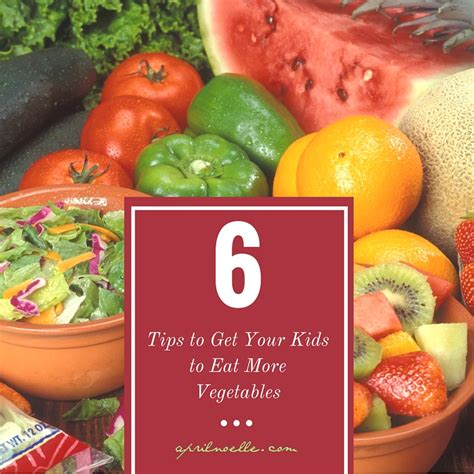 4 vegetables not to eat 6 tips to get your to eat more vegetables april noelle