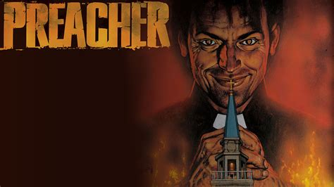 The Preacher A Novel amc orders pilot for preacher comic book adaptation from