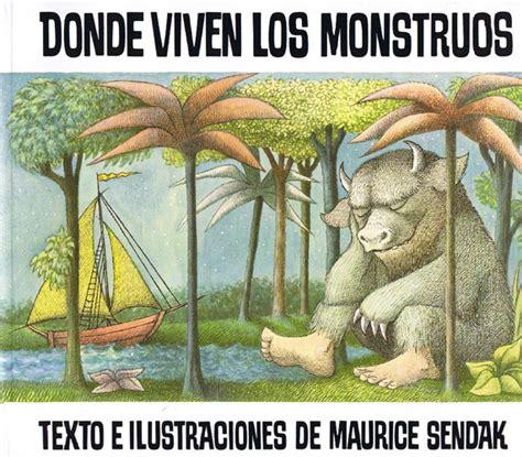 donde viven los monstruos 8484648583 donde viven los monstruos maurice sendak little linguist