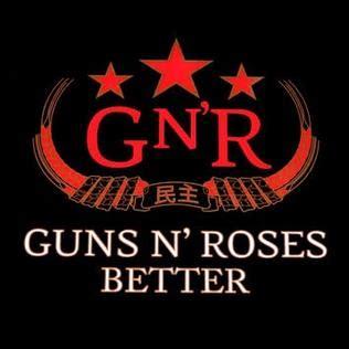 Better Guns N Roses Song