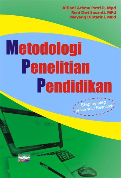 Buku Metodologi Penelitian Pendidikan Ummpress Rz 1 katalog buku 187 umm press universitas muhammadiyah malang