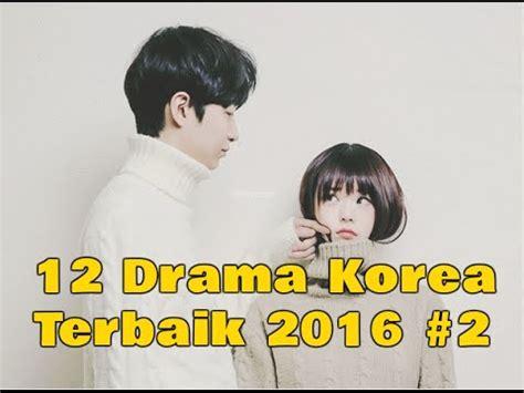film terbaik yang harus ditonton 12 drama korea terbaik yang harus ditonton di 2016 2