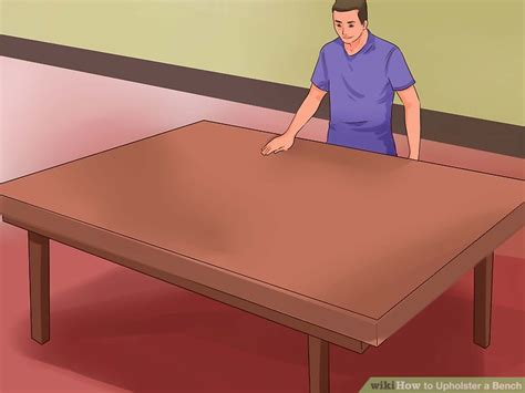 upholster a bench how to upholster a bench with pictures wikihow