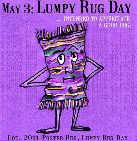 lumpy rug lumpy rug day flickr photo