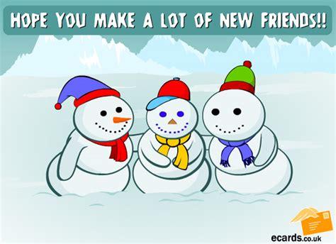 Makes New Friends by Snowman Ecard Ecards Snowman Makes New Friends Nl Designer