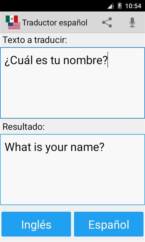 preguntas en español para traducir al ingles espa 241 ol ingl 233 s traductor aplicaciones de android en