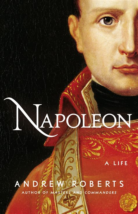 biography of napoleon bonaparte book carnage and culture book review napoleon a life by