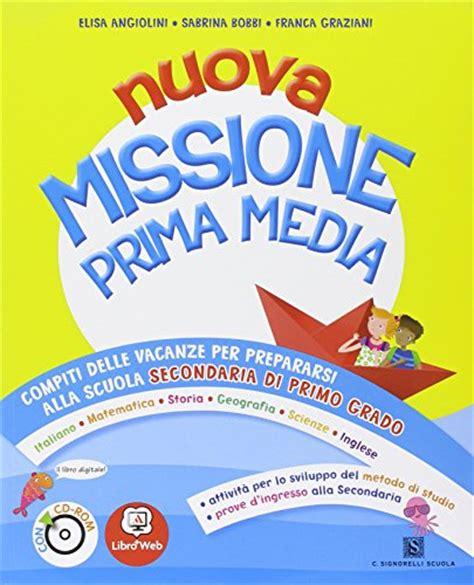 libreria scolastica on line nuovo missione prima media per la 5 170 classe elementare