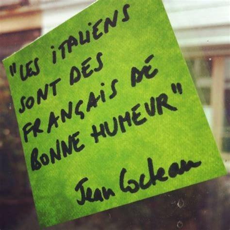 Message De Bonne Humeur by Quot Les Italiens Sont Des Fran 231 Ais De Bonne Humeur Quot Jean