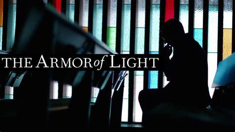The Armor Of Light by The Armor Of Light Documentary Of Evangelical For Gun W Dir Abigail Disney