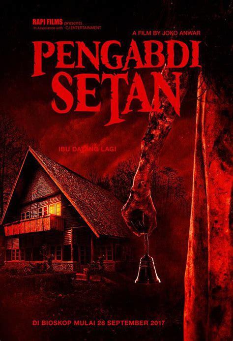 film pengabdi setan yang pertama joko anwar rilis trailer resmi pengabdi setan berani