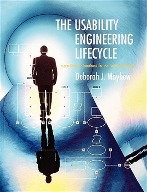 usability engineering books pdf the usability engineering lifecycle a practitioner s