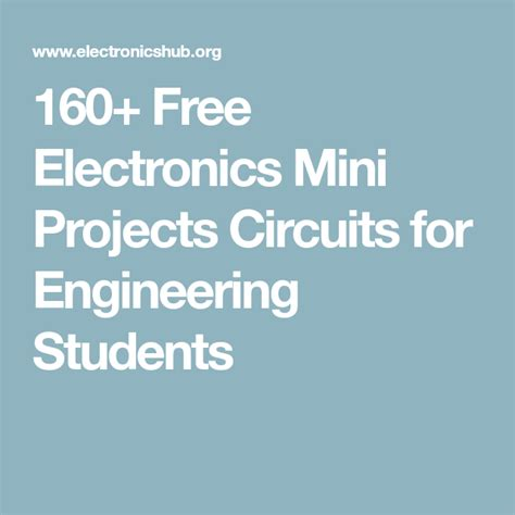 electronics projects for engineering students with circuit diagram electronics projects for engineering students with circuit