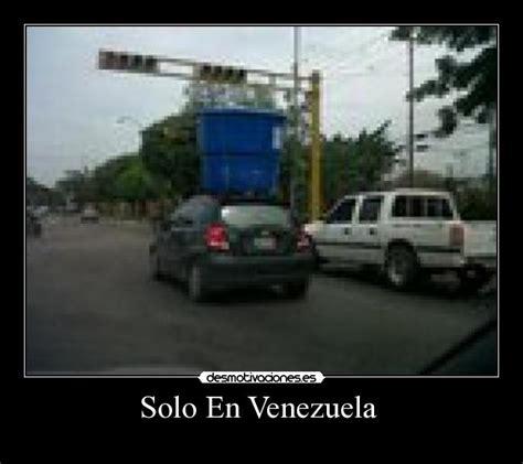 Imagenes Solo Venezuela | solo en venezuela desmotivaciones