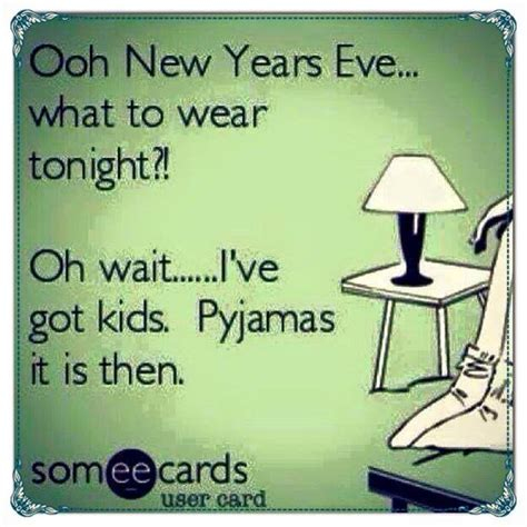 Funny New Years Eve Memes - i m going to ring in the new year of 2015 wearing my