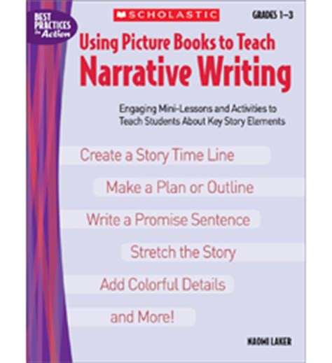 picture books to teach narrative writing using picture books to teach narrative writing by laker