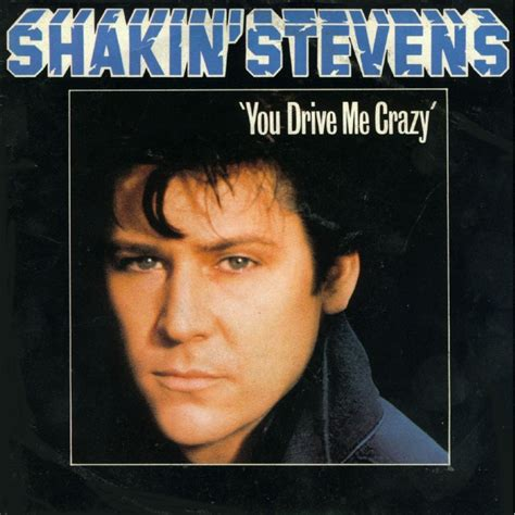 drive you crazy you drive me crazy by shakin stevens sp with morphee2005