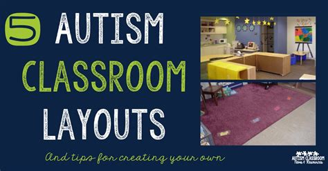 classroom layout autism 5 autism classroom layouts tips to create your own