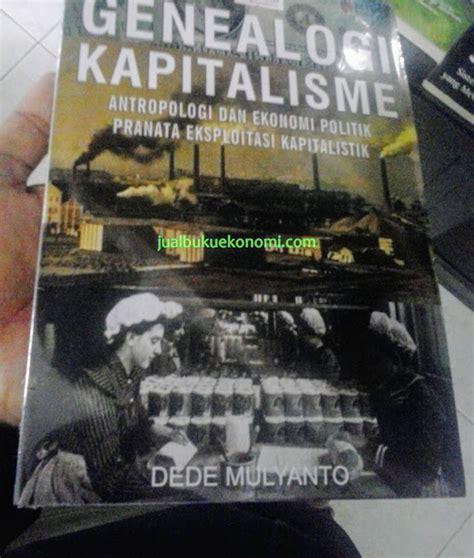 Buku Ekonomi Entrepreneurship Teori Jejaring Sejarah Casson genealogi kapitalisme antropologi dan ekonomi politik pranata eksploitasi kapitalistik 171 jual