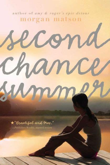 Second Chance Summer Kesempatan Kedua second chance summer by matson nook book ebook