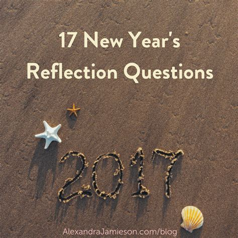 questions related to new year 17 new year s reflection questions alex jamieson